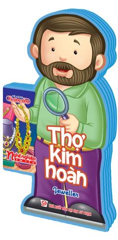 Nghề Nghiệp Em Yêu - Thợ Kim Hoàn