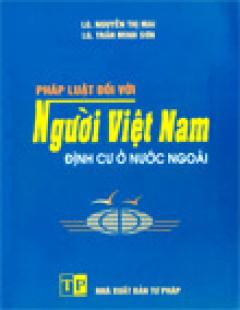Pháp Luật Đối Với Người Việt Nam Định Cư Ở Nước Ngoài