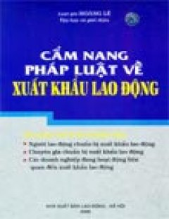Cẩm Nang Pháp Luật Về Xuất Khẩu Lao Động