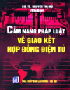 Cẩm Nang Pháp Luật Về Giao Kết Hợp Đồng Điện Tử