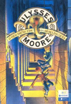 Ulysses Moore - Tập 2: Ở Tiệm Những Tấm Bản Đồ Bị Lãng Quên