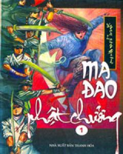Ma Đao Phật Chưởng (Bộ/6 Tập)