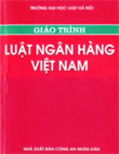 Giáo Trình Luật Ngân Hàng Việt Nam