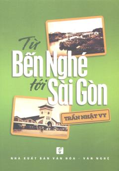 Từ Bến Nghé Tới Sài Gòn
