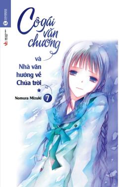 Cô Gái Văn Chương Và Nhà Văn Hướng Về Chúa Trời - Tập 7 (1)
