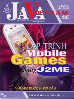 Lập Trình Mobile Games Bằng J2ME –  Những Bước Khởi Đầu
