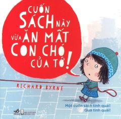 Cuốn Sách Này Vừa Ăn Mất Con Chó Của Tớ!
