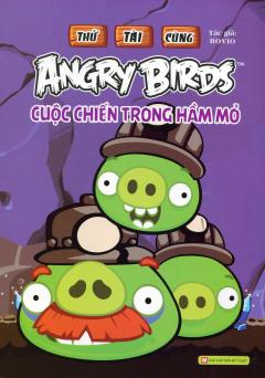 Thử Tài Cùng Angry Birds - Cuộc Chiến Trong Hầm Mỏ