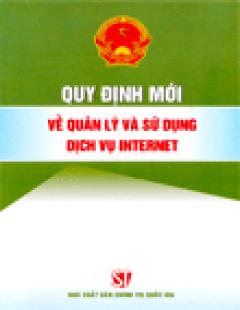 Quy Định Mới Về Quản Lý Sử Dụng Dịch Vụ Internet
