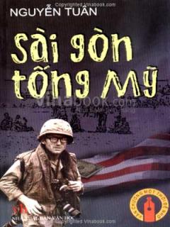Sài Gòn Tống Mỹ - Văn Chương Một Thời Để Nhớ