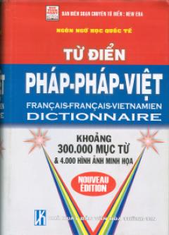 Từ Điển Pháp - Pháp - Việt