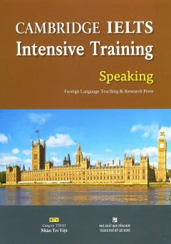 CAMBRIDGE IELTS Intensive Training - Speaking (Kèm 1 CD)