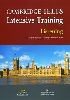 CAMBRIDGE IELTS Intensive Training - Listening (Kèm 1 CD)