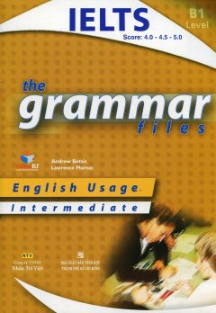 The Grammar Files - Intermediate (CEF Level B1)