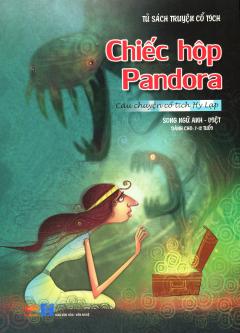 Tủ Sách Truyện Cổ Tích - Chiếc Hộp Pandora