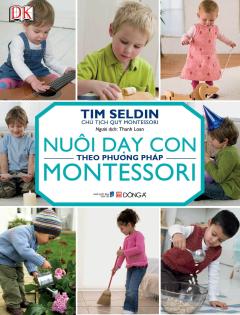 Nuôi Dạy Con Theo Phương Pháp Montessori