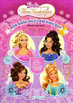 Barbie - Bốn Nàng Ngự Lâm Xinh Đẹp (Sách Tô Màu Phát Triển Trí Tuệ)