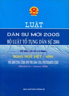 Luật Dân Sự Mới 2005 Bộ Luật Tố Tụng Dân Sự 2004 - Song Ngữ Việt - Anh
