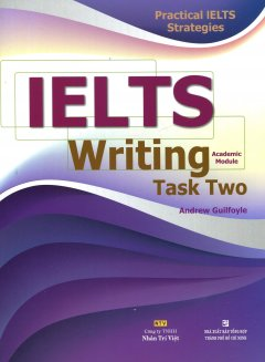 Practical IELTS Strategies - IELTS Writing Task Two