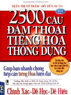 2500 Câu Đàm Thoại Tiếng Hoa Thông Dụng