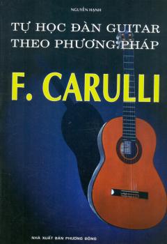 Tự Học Đàn Guitar Theo Phương Pháp F. Carulli