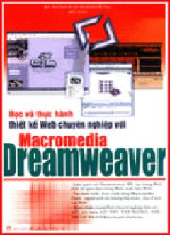 Học Và Thực Hành Thiết Kế Web Chuyên Nghiệp Với Macromedia Dreamweaver