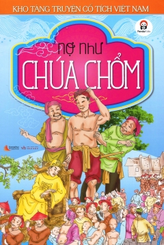 Kho Tàng Truyện Cổ Tích Việt Nam - Nợ Như Chúa Chổm