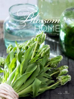 """Blossom In Home - """"Nhà Là Nơi Những Sắc Hoa Ngập Tràn"""""""