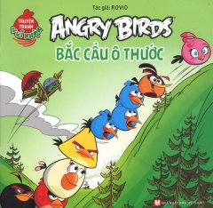 Angry Birds - Bắc Cầu Ô Thước