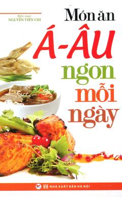 Món Ăn Á - Âu Ngon Mỗi Ngày