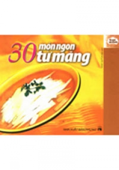 30 Món Ngon Từ Măng