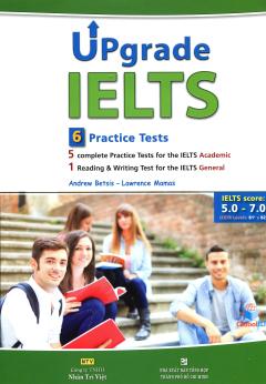 Upgrade IELTS - 6 Practice Tests (Kèm 1 CD)