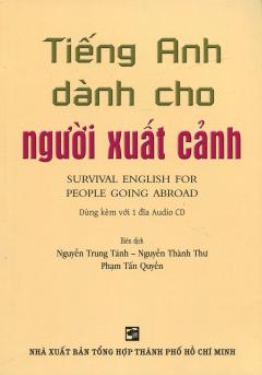 Tiếng Anh Dành Cho Người Xuất Cảnh (Kèm 1 CD)