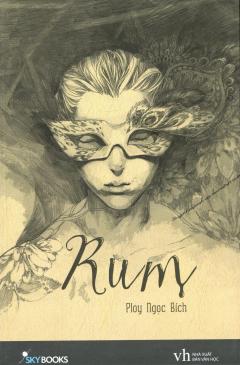 Rum (Tái Bản 2015)