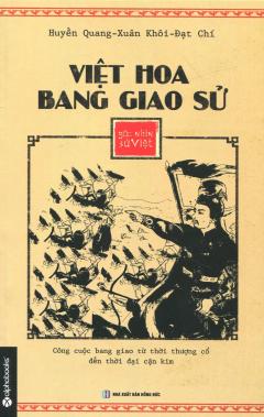 Góc Nhìn Sử Việt - Việt Hoa Bang Giao Sử