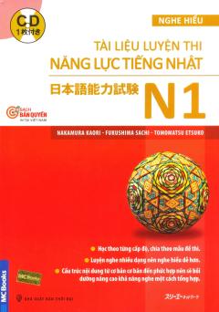 Tài Liệu Luyện Thi Năng Lực Tiếng Nhật N1 (Kèm 1 CD)