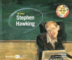 """Những Bộ Óc Vĩ Đại - """"Dị Nhân"""" Stephen Hawking"""