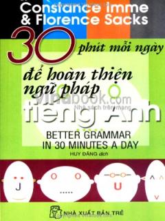 30 Phút Mỗi Ngày Để Hoàn Thiện Ngữ Pháp Tiếng Anh