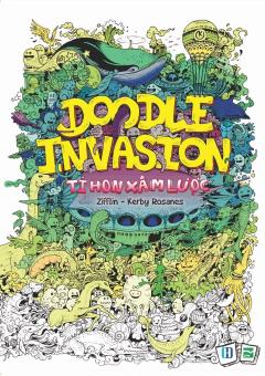 Doodle Invasion - Tí Hon Xâm Lược (Sách Tô Màu Dành Cho Người Lớn)