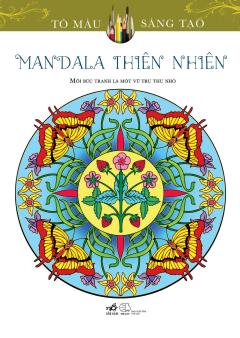 Mandala Thiên Nhiên (Sách Tô Màu Dành Cho Người Lớn)