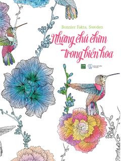 Những Chú Chim Trong Biển Hoa (Sách Tô Màu Dành Cho Người Lớn)