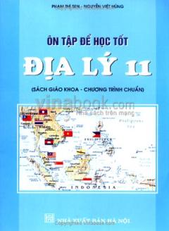 Ôn Tập Để Học Tốt Địa Lý 11 (Sách Giáo Khoa - Chương Trình Chuẩn)