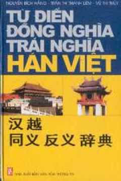 Từ điển đồng nghĩa- trái nghĩa Hán- Việt