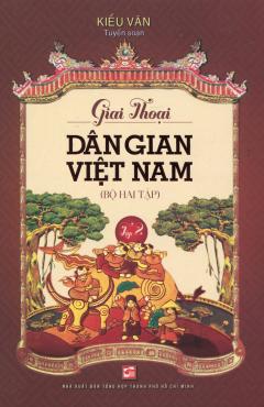 Giai Thoại Dân Gian Việt Nam - Tập 2