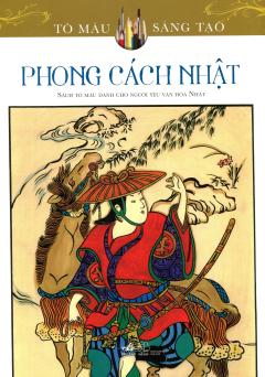 Phong Cách Nhật (Sách Tô Màu Dành Cho Người Lớn)