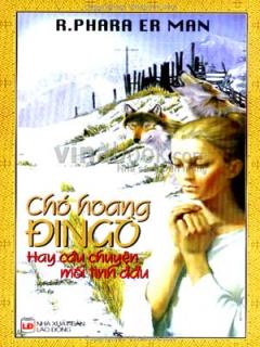 Chó Hoang Đingo - Hay Câu Chuyện Mối Tình Đầu