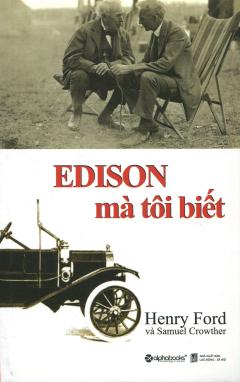 Edison Mà Tôi Biết (Tái Bản 2015)