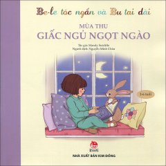 Be-le Tóc Ngắn Và Bu Tai Dài - Mùa Thu - Giấc Ngủ Ngọt Ngào