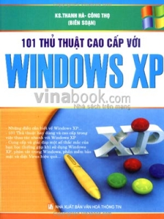 101 Thủ Thuật Cao Cấp Với Windows XP