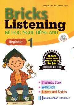 Bricks Listening Beginner - Tập 1: Bé Học Nghe Tiếng Anh (Kèm 1 CD)